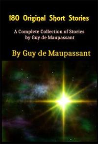 Libro A COMPLETE COLLECTION OF STORIES BY GUY DE MAUPASSANT
