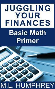 Libro JUGGLING YOUR FINANCES: BASIC MATH PRIMER