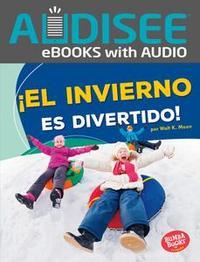 Libro ¡EL INVIERNO ES DIVERTIDO! (WINTER IS FUN!)