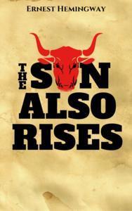 Libro THE SUN ALSO RISES