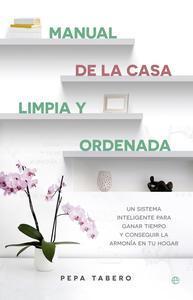 Libro MANUAL DE LA CASA LIMPIA Y ORDENADA