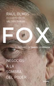 Libro FOX: NEGOCIOS A LA SOMBRA DEL PODER