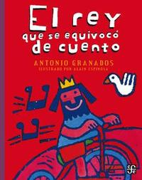 Libro EL REY QUE SE EQUIVOCÓ DE CUENTO