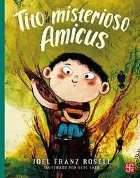 Libro TITO Y EL MSITERIOSO AMICUS
