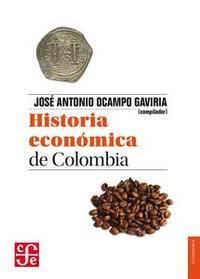 Libro HISTORIA ECONÓMICA DE COLOMBIA