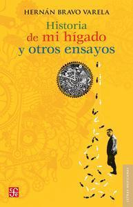 Libro HISTORIA DE MI HÍGADO Y OTROS ENSAYOS