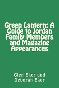 Libro GREEN LANTERN: A GUIDE TO JORDAN FAMILY MEMBERS AND MAGAZINE APPEARANCES