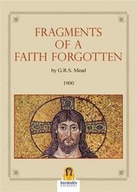 Libro FRANGEMENTS OF A FAITH FORGOTTEN