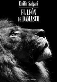 Libro EL LEÓN DE DAMASCO