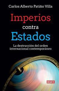 Libro IMPERIOS CONTRA ESTADOS