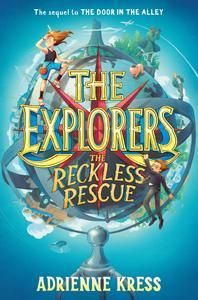 Libro THE EXPLORERS: THE RECKLESS RESCUE