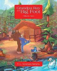 Libro GRANDPA RAY AND BIG FOOT VOLUME ONE
