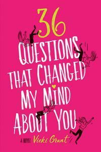 Libro 36 QUESTIONS THAT CHANGED MY MIND ABOUT YOU