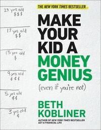 Libro MAKE YOUR KID A MONEY GENIUS (EVEN IF YOU'RE NOT)