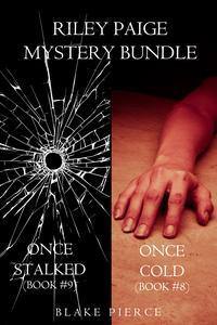 Libro RILEY PAIGE MYSTERY BUNDLE: ONCE COLD (#8) AND ONCE STALKED (#9)