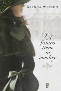 Libro EL FUTURO TIENE TU NOMBRE