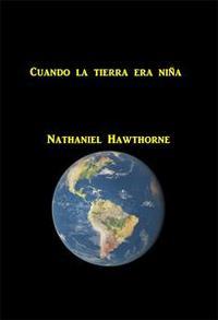 Libro CUANDO LA TIERRA ERA NINA