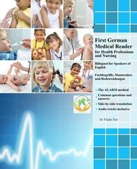 Libro FIRST GERMAN MEDICAL READER FOR HEALTH PROFESSIONS AND NURSING