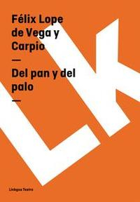 Libro DEL PAN Y DEL PALO