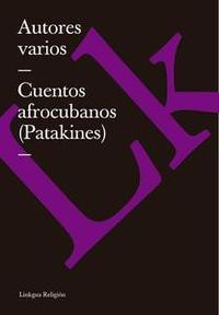 Libro CUENTOS AFROCUBANOS (PATAKINES)