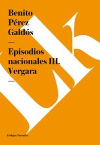 Libro EPISODIOS NACIONALES III. VERGARA