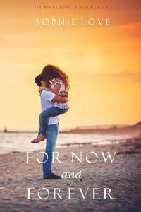 Libro FOR NOW AND FOREVER (THE INN AT SUNSET HARBOR—BOOK 1)