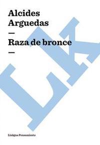 Libro RAZA DE BRONCE