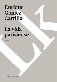 Libro LA VIDA PARISIENSE
