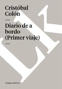 Libro DIARIO DE A BORDO (PRIMER VIAJE)