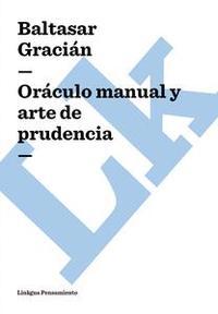 Libro ORÁCULO MANUAL Y ARTE DE PRUDENCIA