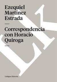 Libro CORRESPONDENCIA CON HORACIO QUIROGA