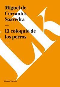 Libro EL COLOQUIO DE LOS PERROS