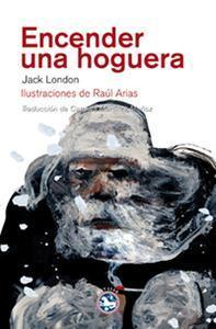 Libro ENCENDER UNA HOGUERA