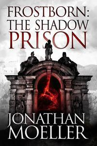Libro FROSTBORN: THE SHADOW PRISON (FROSTBORN #15)