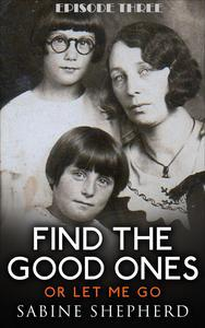 Libro FIND THE GOOD ONES OR LET ME GO-E3