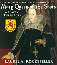 Libro MARY QUEEN OF THE SCOTS: A PLAY IN THREE ACTS