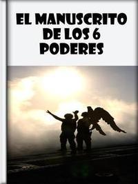 Libro EL MANUSCRITO DE LOS 6 PODERES