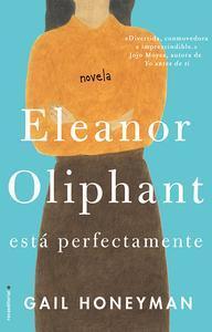 Libro ELEANOR OLIPHANT ESTÁ PERFECTAMENTE