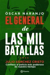 Libro ÓSCAR NARANJO EL GENERAL DE LAS MIL BATALLAS