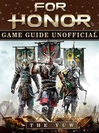 Libro FOR HONOR GAME GUIDE UNOFFICIAL