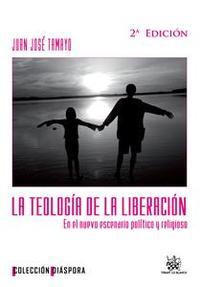 Libro LA TEOLOGÍA DE LA LIBERACIÓN EN EL NUEVO ESCENARIO POLÍTICO Y RELIGIOSO