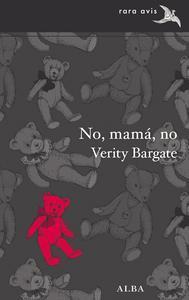 Libro NO, MAMÁ, NO
