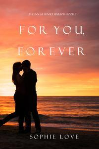 Libro FOR YOU, FOREVER (THE INN AT SUNSET HARBOR—BOOK 7)