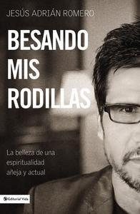 Libro BESANDO MIS RODILLAS