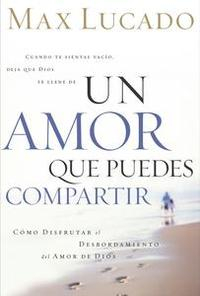 Libro UN AMOR QUE PUEDES COMPARTIR