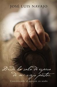 Libro DESDE LA SALA DE ESPERA DE MI VIEJO PASTOR