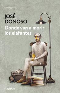 Libro DONDE VAN A MORIR LOS ELEFANTES