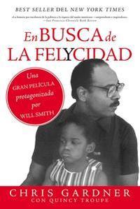 Libro EN BUSCA DE LA FELYCIDAD (PURSUIT OF HAPPYNESS - SPANISH EDITION)