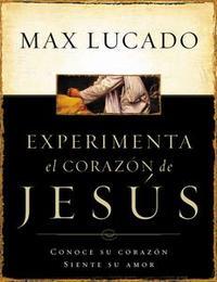 Libro EXPERIMENTE EL CORAZÓN DE JESÚS
