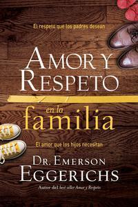 Libro AMOR Y RESPETO EN LA FAMILIA